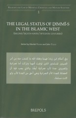 The legal status of dhimmis in the Islamic West (8th-15th centuries)